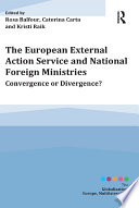 The European External Action Service and National Foreign Ministries