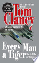 Every Man A Tiger  Revised