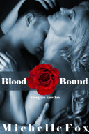 Blood Bound (Vampire Romance) Danson Has To Die The Only Question That