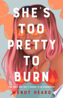 She s Too Pretty to Burn Book PDF