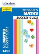 National 5 Maths Success Guide