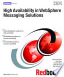 High Availability In Websphere Messaging Solutions