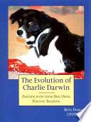 The Evolution of Charlie Darwin