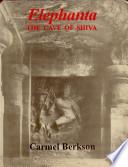 Elephanta : this volume, allow the reader to...
