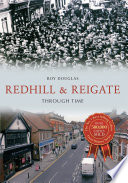 Redhill   Reigate Through Time