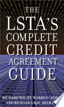 The LSTA s Complete Credit Agreement Guide