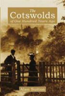 The Cotswolds of One Hundred Years Ago