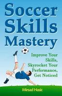 Soccer Skills Mastery