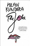 The JOKE by Milan Kundera