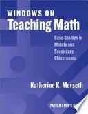Windows on Teaching Math
