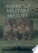 The Oxford Companion To American Military History