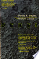 Deke   U S  Manned Space From Mercury To the Shuttle