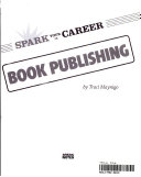 Spark Your Career In Book Publishing book