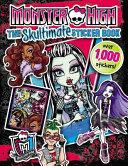 Monster High  The Skultimate Sticker Book