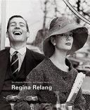 Die elegante Welt der Regina Relang