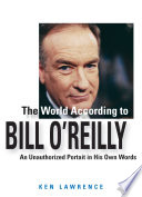 The World According To Bill O Reilly