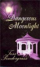 Book Dangerous Moonlight