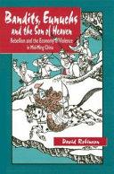 Book Bandits, Eunuchs, and the Son of Heaven