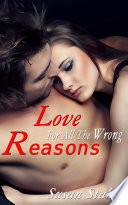 Love For All The Wrong Reasons   Erotic Romance