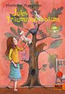 Jules Traumzauberbaum