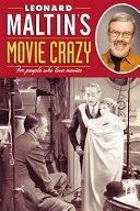 Book Leonard Maltin s Movie Crazy