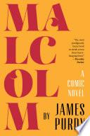 Malcolm  A Comic Novel