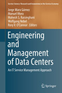 Engineering and Management of Data Centers
