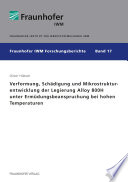 Verformung, Schädigung und Mikrostrukturentwicklung der Legierung Alloy 800H unter Ermüdungsbeanspruchung bei hohen Temperaturen.