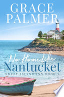 No Home Like Nantucket Book PDF
