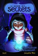 Book Une mystérieuse disparition. La Maison des secrets, tome 4