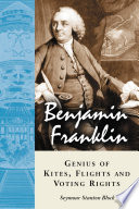 download ebook benjamin franklin, genius of kites, flights and voting rights pdf epub
