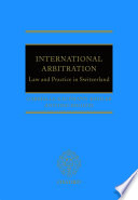 International Arbitration  Law and Practice in Switzerland