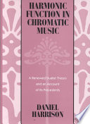 Harmonic Function in Chromatic Music
