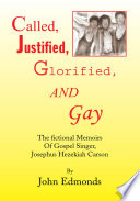Called  Justified  Glorified  and Gay
