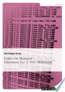Video On Demand   Television For A New Millenium
