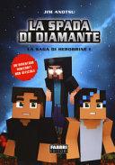 1: La spada di diamante