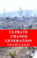 Climate Change Generation