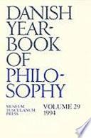 Danish Yearbook of Philosophy Vol  29