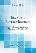 The Scots Revised Reports, Vol. 4