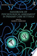 Handbook Of Psychological Assessment In Primary Care Settings, Second Edition : settings offers an overview of the...