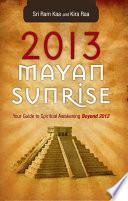 2013 Mayan Sunrise