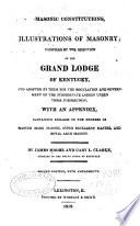 Masonic Constitutions Or Illustrations Of Masonry