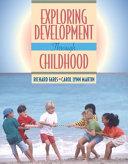 Exploring Development Through Childhood