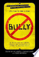 Bully: An Action Plan for Teachers and Parents to Combat the Bullying Crisis