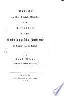 Bericht an Sr. Königl. Majestät von Preußen über das Pestalozzische Institut in Burgdorf (jetzt in Buchsee)