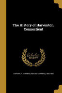 HIST OF HARWINTON CONNECTICUT