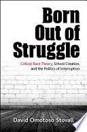 Born Out of Struggle