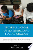 Technological Determinism and Social Change