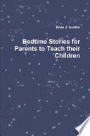 Bedtime Stories for Parents to Teach their Children