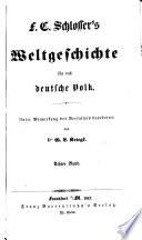 F. C. Schlosser's weltgeschichte für das deutsche volk: Geschichte des mittelalters